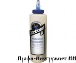 Клей Titebond  II Transparent клей для дерева бесцветный 473 мл